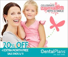 Get Your Mom The Gift Of A Great Smile This ‪#‎MothersDay‬! We're Having A Great Sale On Our Plans. ‪#‎Promo‬ MOTHERS557