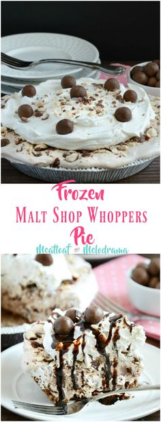 Frozen Malt Shop Whoppers Pie - An easy no-bake dessert made with ice cream, malted milk candy and whipped topping. From Meatloaf and Melodrama