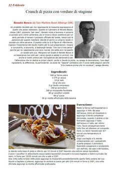 """La Ricetta di oggi 12 Febbraio dall'archivio di Ricette 3.0 di spaghettitaliani.com - Crunch di pizza con verdure di stagione ( Primi - Pizze, calzoni ) inserita da Renato Bosco - La ricetta si trova anche nel Libro """"Una Ricetta al Giorno... ...leva il medico di torno"""" prodotto dall'Associazione Spaghettitaliani, per acquistarlo: http://www.spaghettitaliani.com/Ricette2013/PrenotaLibro.php"""
