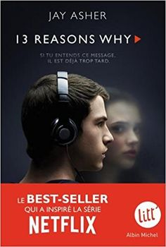 Buy 13 Reasons why (Treize raisons - édition série télé) by Jay Asher, Nathalie Peronny and Read this Book on Kobo's Free Apps. Discover Kobo's Vast Collection of Ebooks and Audiobooks Today - Over 4 Million Titles! Thirteen Reasons Why, 13 Reasons, Albin Michel, Messages, Adolescence, Jay, Audiobooks, This Book, Ebooks