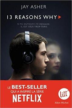 Amazon.fr - Treize Raisons - Thirteen reasons why (Nouvelle édition - Français) - Jay Asher - Livres