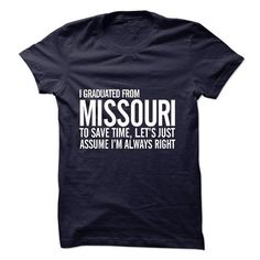 Graduated Missouri T Shirts, Hoodies, Sweatshirts. CHECK PRICE ==► https://www.sunfrog.com/Funny/Graduate-Missouri.html?41382
