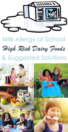 Suggested Solutions for Avoiding High Risk Dairy Foods at School (for Milk Allergies)