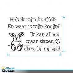 Versje knuffels bron: http://www.stickerqueen.nl/kinderstickers/stickers-op-vertrek/stickers-voor-de-allerkleinste/teksten/muursticker-voor-kinderen-heb-ik-mijn-knuffel.html