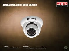 Make high security for your home with accura 4 Megapixel AHD IR DomeCameras find at : @Accuranetworks #accura #4MegaPixel #AHDIR #DomeCameras http://www.accuranetwork.com/