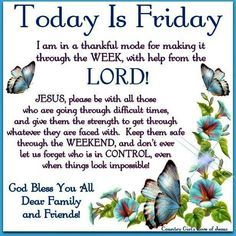 Today Is Friday friday good morning friday quotes friday blessings good morning friday blessed friday quotes friday blessing quotes friday blessing images Friday Morning Quotes, Good Morning Friday, Morning Greetings Quotes, Its Friday Quotes, Good Morning Good Night, Good Morning Quotes, Weekend Greetings, Good Friday Quotes Religious, Monday Quotes