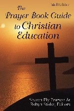 THE PRAYER BOOK GUIDE TO CHRISTIAN EDUCATION, 3RD EDITION by Sharon Ely Pearson & Robyn Szoke offers a comprehensive review of the Revised Common Lectionary for each Sunday of the Church Year as well as seasonal ideas, living faith in daily life and how children, youth and adults can understand and engage in the seasons of our faith. Bible study processes as well as a multitude of background information for the Christian educator in The Episcopal Church.
