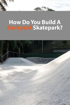 Backyard Skatepark, Skateboard Ramps, Outside Paint, Lots Of Money, Skate Park, Serious Injury, Outdoor Games, New Tricks, Montana