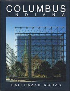 http://www.amazon.com/Columbus-Indiana-An-American-Landmark/dp/0932076203/ref=pd_sim_14_1?ie=UTF8