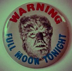 I was a teenager werewolf, or something like that.