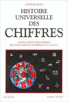 Amazon.fr - Histoire universelle des chiffres, tome 1 - Georges Ifrah - Livres