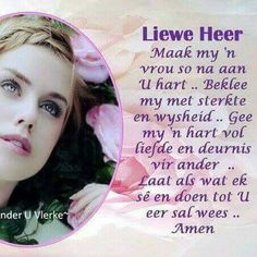 Liewe Heer Scripture Verses, Bible Quotes, Prayer For Loved Ones, Afrikaanse Quotes, Goeie More, Good Morning Inspirational Quotes, Godly Woman, Stress And Anxiety, Christian Quotes