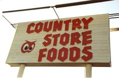Red Owl Country Store Foods sign