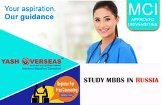 Russia for MBBS-MBBS In Russia For Indian Students in low fees, we helps students to get admission in MBBS in Russia in universities that are recognized by WHO .