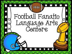 Football Fanatic Langage Arts Centers