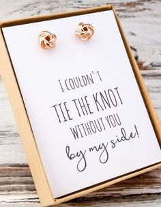 """18k rose gold/white gold plated knot stud earrings. Comes with the message, """"I couldn't tie the knot without you by side!"""" Elegant yet simple bridal party gifts. All orders placed will come beautifull"""