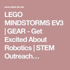 LEGO MINDSTORMS EV3   GEAR - Get Excited About Robotics   STEM Outreach…