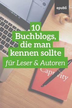 Seid Ihr auf der Suche nach neuen Büchern, Schreibtipps oder Inspiration? Wir haben für Euch 10 Buchblogs zusammengestellt, die Ihr kennen solltet http://www.epubli.de/blog/buch-und-rezensionsblogger #epubli #schreibtipps