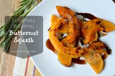 Rosemary Balsamic Butternut Squash...4 simple ingredients and a mouthful of autumn awesome! #glutenfree #paleo http://stupideasypaleo.com/2013/10/06/rosemary-balsamic-butternut-squash/