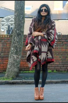 Huge tribal poncho- minus glasses, heals and tights, add straight leg, loose fit jeans and loafers