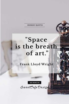 Monday quotes: Frank Lloyd Wright