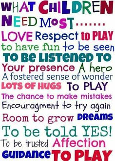 What children need most!