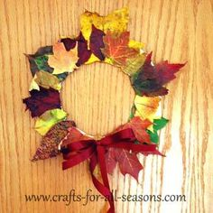Fall Leaf Wreath craft, good for all ages (preschool to nursing home) ...Before applying to plate, place leaves between 2 sheets of wax paper, cover with cotton cloth to cover to edges of waxed paper layers, and press with hot iron. Let cool and remove leaves gently. Glue to plate.   ... Also could spray lately with the hairspray afterwards to seal. See comments for more tips