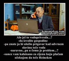 Alo vodoprivreda #alovodoprivreda #prigovor #suncetikalajsano #voda #heineken #humor #šala #smiješneslike Smiješne slike i vicevi na humorpicture.com - http://humorpicture.com/alo-vodoprivreda-alovodoprivreda-prigovor-suncetikalajsano-voda-heineken-humor-sala-smijesneslike-smijesne-slike-i-vicevi-na-humorpicture-com/