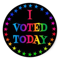 "Shop Rainbow Circle of Stars ""I Voted Today"" LGBT Classic Round Sticker created by Personalize it with photos & text or purchase as is! Lgbt, Voting Today, Vote Sticker, I Voted, Election Day, New Politics, Rainbow Pride, My Collection, Round Stickers"