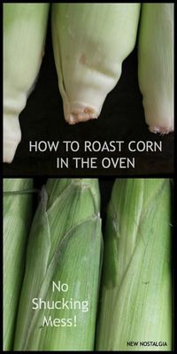 How To Make Corn On The Cob In The Oven No Shucking Mess. The corn steams in it's own husks and & the silk rolls right off when finished. SO easy!