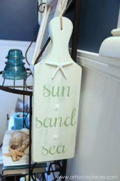 Sun, Sand, Sea Beach Sign - DIY - Tutorial - Finished #chalkpaint #sign artsychicksrule.com