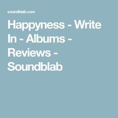 Happyness - Write In - Albums - Reviews - Soundblab