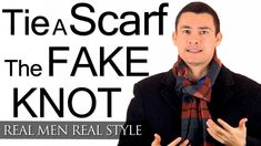 Tying Scarves - The Fake Knot - How To Tie A Fake Knot For A Scarf - Tie...