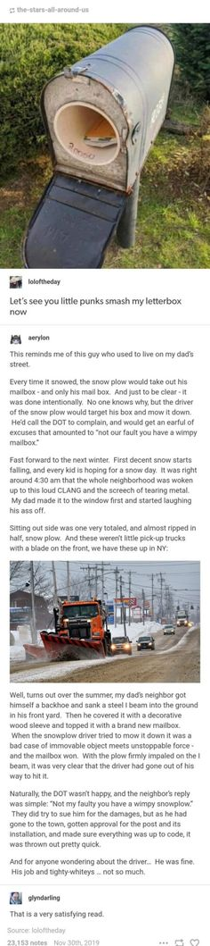 Man Gets Mailbox Destroyed Every Year Gets Revenge on the Driver Gets Sued by the Company. Really Funny, Funny Cute, The Funny, Tumblr Funny, Funny Memes, Funny Stories, Funny Posts, Laugh Out Loud, Just In Case