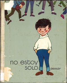No estoy solo / A. Jiménez-Landi ; ilustraciones de F. Goico Aguirre. -- 1ª ed. -- Madrid : Aguilar, 1973.  -- (El globo de colores. Globo rojo)((Libros para mirar))  D.L. M 13382-1973  ISBN 84-03-45265-9  *BPC González Garcés ID 56 Fondo infantil de reserva Madrid, Movies, Movie Posters, Art, 1950s, Red Balloon, Libros, Illustrations, Blue Prints