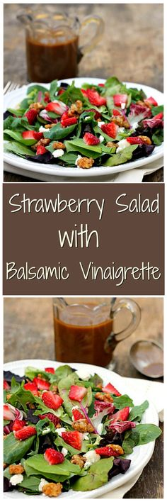 The perfect Spring salad. Strawberries, Glazed Walnuts, Feta Cheese and a Homemade Balsamic Vinaigrette. This salad is healthy and full of flavor!