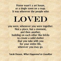 Home - Sarah Dessen quote // What happened to goodbye