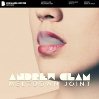 Andrew Clam - Meltdown Joint Download / Stream: http://smarturl.it/bmd595  * * * FOLLOW THE LABEL * * * [SPOTIFY] http://spoti.fi/1LRwTEy [FACEBOOK] https://www.facebook.com/bigmamashouserecords [SOUNDCLOUD] https://soundcloud.com/bigmamashouse [YOUTUBE] https://www.youtube.com/bigmamashouserecords [TWITTER] http://twitter.com/BIG_MAMAS_HOUSE
