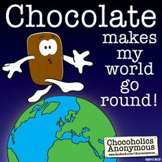 Chocoholics Anonymous Quote