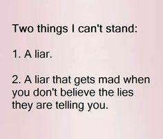 Hate Liars Quotes