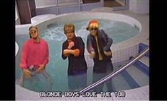 WE'RE JUST BLONDE BOYS DOIN' WHAT BLONDE BOYS DO