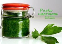 : Pasta lubczykowa - maggi w słoiczkach na zimę Fruit Recipes, Pasta Recipes, Vegan Recipes, Good Food, Yummy Food, Love Eat, Polish Recipes, Canning Recipes, Food Design