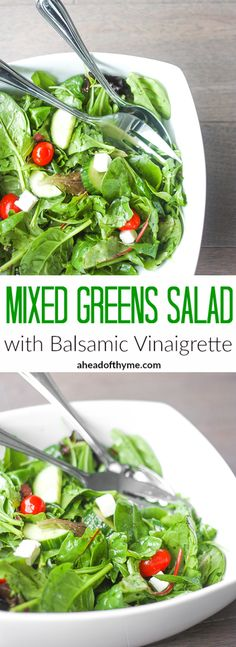 Mixed Greens Salad with Balsamic Vinaigrette: When I want to make a quick and easy salad, this mixed greens salad with balsamic vinaigrette is my go-to recipe. It makes a great side dish at dinner or a light lunch | aheadofthyme.com
