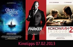 Die #Kinotipps vom 07.02.2013! Unter anderem mit #Parker und #Kokowääh 2!