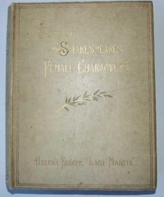 Some-of-Shakespeares-Female-Characters-Faucit-1885-1st-Fine-binding
