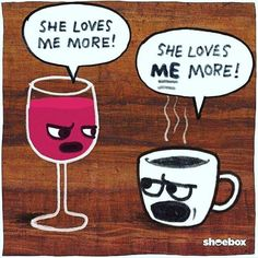 Wine over coffee for sure. #Winequote More