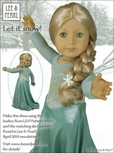 """Let it Snow! Tweak the Pattern Ice Princess / Snow Queen / Elsa gown made using Lee & Pearl Pattern 1055. Visit the newsletter archive at www.leeandpearl.com for details. (Pattern #1055: Skating Dresses for 18"""" Dolls is available in our Etsy store at https://www.etsy.com/shop/leeandpearl)"""