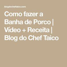 Como fazer a Banha de Porco   Vídeo + Receita   Blog do Chef Taico