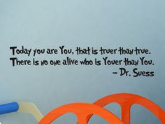One of my favorite Dr seuss qoutes