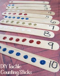 Craft Stick Tactile Counting Sticks for Kids. For the touch and feel kids. Always go to 11 though, or 12, so they get used to what happens after the 9, and 0 of any number sequence (7,8,9,10,11,12.....17,18,19,20,21,22) gives them a good foundation for continuing numbers.